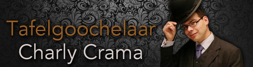 tafelgoochelaar charly crama - tafelgoochelen